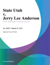 State Utah V Jerry Lee Anderson