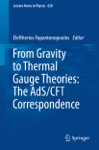 From Gravity To Thermal Gauge Theories The AdSCFT Correspondence