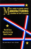 All I Need to Know About Manufacturing I Learned in Joe's Garage