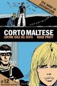 Corto Maltese - Lontane isole del vento #12