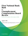 First National Bank Bath V Unemployment Compensation Board Review