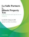 La Salle Partners V Illinois Property Tax