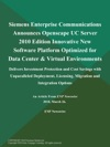 Siemens Enterprise Communications Announces Openscape UC Server 2010 Edition Innovative New Software Platform Optimized For Data Center  Virtual Environments Delivers Investment Protection And Cost Savings With Unparalleled Deployment Licensing Migration And Integration Options