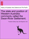 The State And Position Of Western Australia Commonly Called The Swan-River Settlement