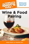 The Complete Idiots Guide To Wine And Food Pairing