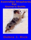 Australian Shepherds Pet Owners Guide