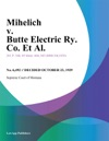 Mihelich V Butte Electric Ry Co Et Al