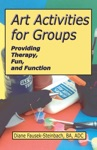 Art Activities For Groups Providing Therapy Fun And Function