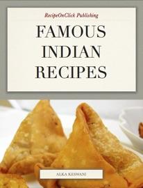Famous Indian Recipes - Alka Keswani & Deepak Keswani Book