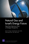 Natural Gas And Israels Energy Future