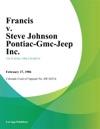 Francis V Steve Johnson Pontiac-Gmc-Jeep Inc