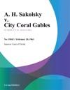 A H Sakolsky V City Coral Gables