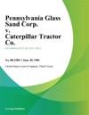 Pennsylvania Glass Sand Corp V Caterpillar Tractor Co