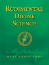 Rudimental Divine Science Authorized Edition