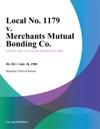 Local No 1179 V Merchants Mutual Bonding Co