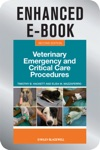 Veterinary Emergency And Critical Care Procedures Enhanced Edition