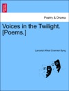 Voices In The Twilight Poems