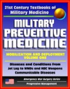 21st Century Textbooks Of Military Medicine - Military Preventive Medicine Mobilization And Deployment Volume 1 - Diseases And Conditions From Jet Lag To WMDs And NBC Emergency War Surgery Series
