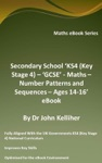Secondary School KS4 Key Stage 4  GCSE - Maths  Number Patterns And Sequences  Ages 14-16 EBook