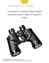 Two Decades Of Academic Debate Western Scholarship And The Collapse Of Yugoslavia Essay