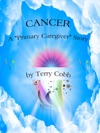 Cancer A Primary Caregiver Story