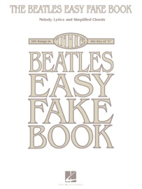 THE BEATLES EASY FAKE BOOK (SONGBOOK)