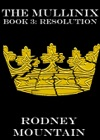 The Mullinix Book 3 Resolution