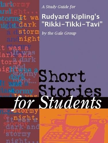 A Study Guide for Rudyard Kiplings Rikki-Tikki-Tavi