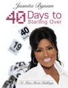 40 Days To Starting Over