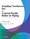 Familian Northwest Inc V Central Pacific Boiler  Piping
