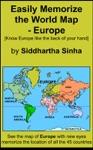 Easily Memorize The World Map - Europe
