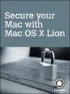 Secure Your Mac With Mac OS X Lion 1e