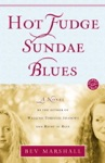 Hot Fudge Sundae Blues