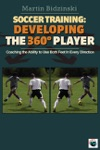 Soccer Training Developing The 360 Player