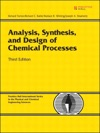 Analysis Synthesis And Design Of Chemical Processes 3e