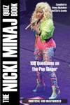 The Nicki Minaj Quiz Book
