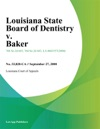 Louisiana State Board Of Dentistry V Baker