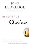 Beautiful Outlaw