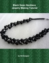 Black Swan Necklace Jewelry Making Tutorial