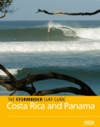 The Stormrider Surf Guide Costa Rica And Panama