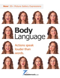 BODY LANGUAGE - ACTIONS SPEAK LOUDER THAN WORDS