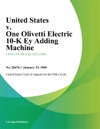 United States V One Olivetti Electric 10-K Ey Adding Machine