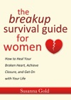 The Breakup Survival Guide For Women