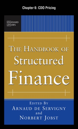 The Handbook of Structured Finance Chapter 6 - CDO Pricing
