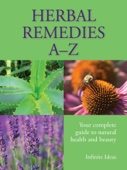 Herbal Remedies A-Z