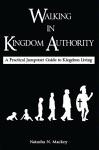 Walking In Kingdom Authority