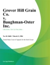 Grover Hill Grain Co V Baughman-Oster Inc