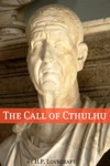 The Call Of Cthulhu Annotated With Critical Essay And HP Lovecraft Biography