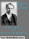 A Boys Will And North Of Boston By Robert Frost