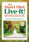 The Dont Diet Live-It Workbook